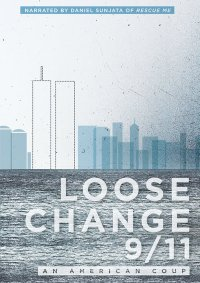 Loose Change, An American Coup
