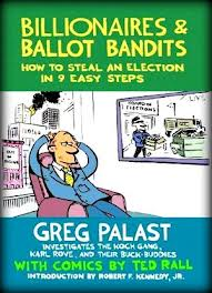 Billionaires and Ballot Bandits