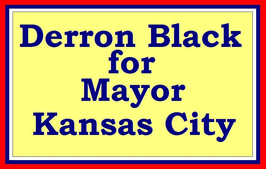Derron Black for Mayor
