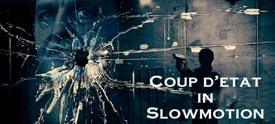 Coup-d etat-in-Slowmotion